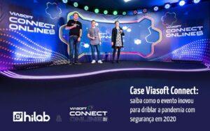 Viasoft Connect: saiba como o evento inovou para driblar a pandemia em sua edição 2020